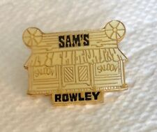 Sam's Saloon Rowley Lapel Souvenir PIN