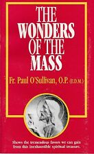 CATHOLIC BOOKLET  THE WONDERS OF THE MASS  BY TAN BOOKS