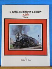 Chicago Burlington & Quincy In Color Vol 1 by Michael J. Spoor Morning Sun Books