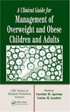 A Clinical Guide for Management of Overweight and Obese Children and Adults Mod