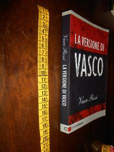 GG LIBRO: LA VERSIONE DI VASCO CHIARELETTERE EDITORE SRL 2011