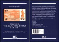 HUSCHKA, HENNING: Ersatzgeld und geldähnliche Belege in der DDR (Katalog paralle