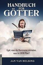 Handbuch für Götter von Jan van Helsing (2021, Taschenbuch)