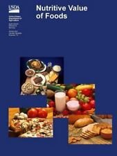 Nutritive Value of Foods by United States Department of Agriculture, Susan E....