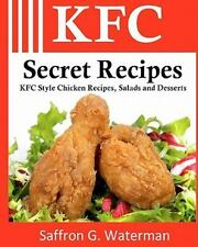 KFC Secret Recipes : KFC Style Chicken Recipes, Salads and Desserts by...