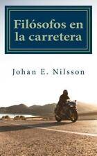 Fil�sofos en la Carretera : Un Viaje Desde Las Habilidades de Conducci�n...