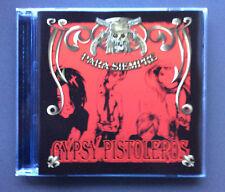 GYPSY PISTOLEROS Para Siempre CD Like NEW 2007 13 Tracks Glam Rock
