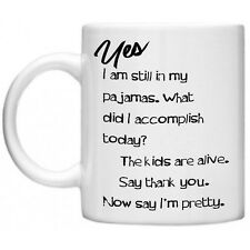 Yes I am Still In My Pyjamas Gifts For Mum Womens Novelty Mug Gift Pajamas