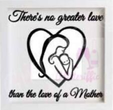 NO GREATER LOVE MOTHER & BABY BOXFRAME VINYL DECAL STICKER MOTHER'S DAY DIY GIFT