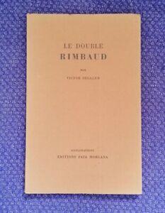 Le Double Rimbaud par Victor Segalen, éd. Fata Morgana, 1979, E.O.