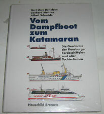 Vom Dampfboot zum Katamaran - Die Geschichte der Flensburger Förderschiffahrt