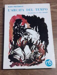 L'arcata del tempo introduzione di Enzo Demattè Mario Prevello