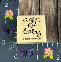 Stampin' Up! A Gift For Baby Rubber Stamp 2002 Script Shower Wood Mount #B55