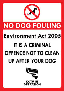 """""""NO DOG FOULING CRIMINAL OFFENCE"""" METAL SIGN PICK UP AFTER YOUR DOG DOG MESS ACT"""