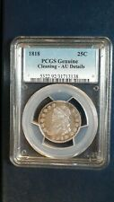 1818 Capped Bust Quarter PCGS ABOUT UNCIRCULATED SILVER 25C Coin Starts At .99