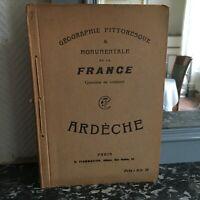 Géographie pittoresque monumentale de la France ARDECHE Flammarion s.d