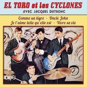 CD El Toro et les cyclones avec Jacques Dutronc