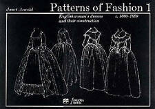 Patterns of Fashion: 1660-1860: v.1 by Janet Arnold (Paperback, 1995)
