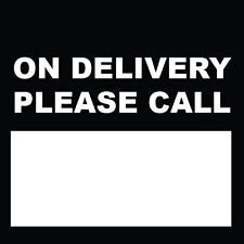 "On Delivery Please Call Sign 8"" x  8"""