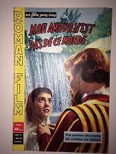 UN FILM POUR VOUS N°5 MARS 1958 / MON AMOUR N'EST PAS DE CE MONDE / SANGRO RALF