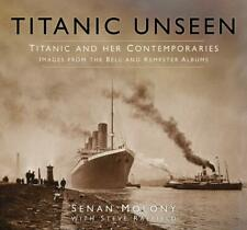 Titanic Unseen: Titanic and Her Contemporaries -, New, Books, mon0000152514