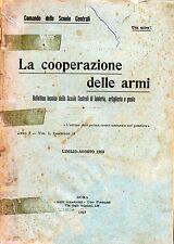 LA COOPERAZIONE DELLE ARMI- LUGLIO/AGOSTO 1923* By Comando delle Scuole Centrali