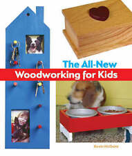 All-New Woodworking for Kids, The, Good Condition Book, Kevin McGuire, ISBN 9781