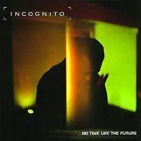 No Time Like the Future von Incognito | CD | Zustand gut