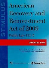 Stimulus: American Recovery and Reinvestment Act of 2009: PL 111-5: Official Tex