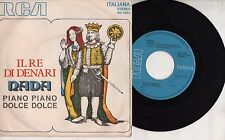 NADA disco 45 giri IL RE DI DENARI + PIANO DOLCE made in ITALY Sanremo 1972