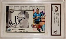 2002 Select Future Force Paul  Gallen Auto Graded Mint