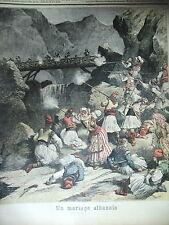 ALBANIE MARIAGE AFFRONTEMENT AVEC OUVRIERS DU MONTENEGRO LE PETIT JOURNAL 1892