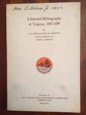 A Selected Bibliography of Virginia, 1607-1699, VA 350th Anniversary Celebration