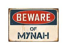 """Beware Of Mynah 8"""" x 12"""" Vintage Aluminum Retro Metal Sign VS295"""