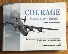 Courage Before Every Danger. Honor Before All Men by Joanne Pfannenstiel Emerick