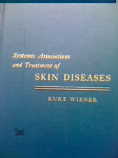 Systemic Association and Treatment of Skin Diseases by Kurt Wiener, 1955