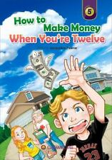 How to Make Money When You're 12 (Caramel Tree Readers Level 5)-ExLibrary