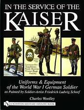 In the Service of the Kaiser: Uniforms & Equipment of the World War I-ExLibrary