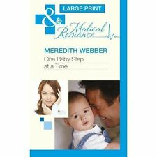 Meredith Webber, One Baby Step at a Time (Mills & Boon Largeprint Medical), Very