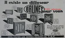 PUBLICITE ANCIENNE 1929 BRUNET MEUBLE RADIO DIFFUSEUR T.S.F FRENCH AD ADVERT