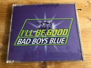 Bad Boys Blue - I'll be good (Maxi-CD) 2000 Top-Zustand