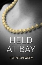 Held At Bay: (Writing as Anthony Morton) by John Creasey (Paperback, 2015)