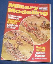 MILITARY MODELLING MAY 1980 - LINCOLNSHIRE YEOMANRY/KNIGHTS IN ARMOUR