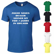 T-Shirt Suche Dealer Dope Canabis Drogen Spass Fun Party Geschenk