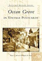 Ocean Grove in Vintage Postcards [Postcard History Series] [NJ]