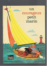 UN COURAGEUX PETIT MARIN PIROUETTE ET CABRIOLE  FLEURUS 1964