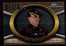 JEFF BURTON /125  2ND GEAR GOLD ELITE SP 2009 PRESS PASS SHOWCASE NASCAR #48 B6