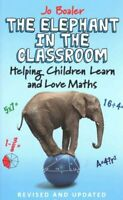 The Elephant in the Classroom Helping Children Learn and Love M... 9780285643185