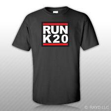 RUN K20 T-Shirt Tee Shirt Free Sticker k20a k series jdm