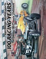 San Diego Motorsports 100 Racing Years (Top Bound): A Johnny McDonald Collection